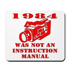1984 Was Not A Manual Mousepad