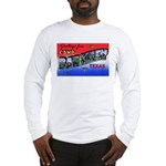 Camp Barkeley Texas Long Sleeve T-Shirt