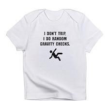 Gravity Checks Infant T-Shirt