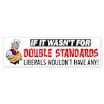 """""""Liberals Have None!"""" Sticker (Bumper)"""