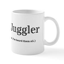Im a Juggler Small Mugs