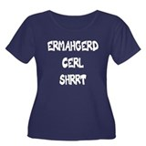 """Ermahgerd"" Women's Plus Size Scoop Neck Dark T-Sh"