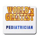 World's Greatest Pediatrician Mousepad