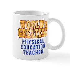 World's Greatest Physical Education Teacher Mug