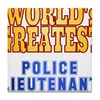 World's Greatest Police Lieutenant Tile Coaster