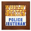 World's Greatest Police Lieutenant Framed Tile