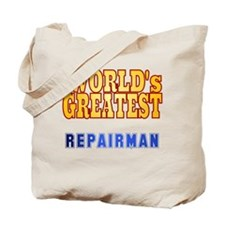 World's Greatest Repairman Tote Bag