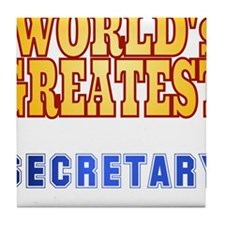 World's Greatest Secretary Tile Coaster