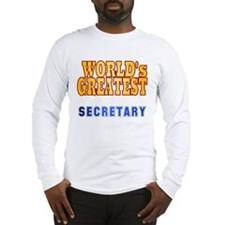 World's Greatest Secretary Long Sleeve T-Shirt