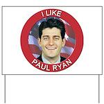 I Like Paul Ryan Yard Sign