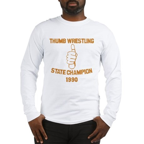 Thumb Wrestling Champ Long Sleeve T-Shirt
