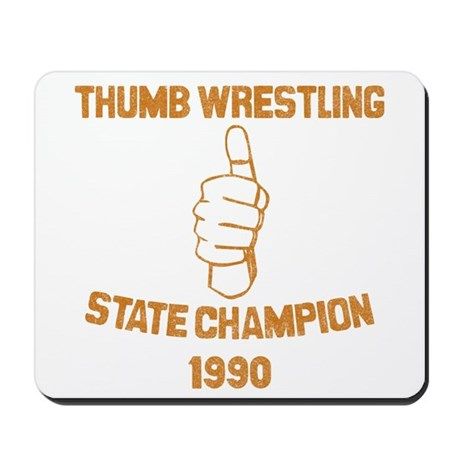 Thumb Wrestling Champ Mousepad