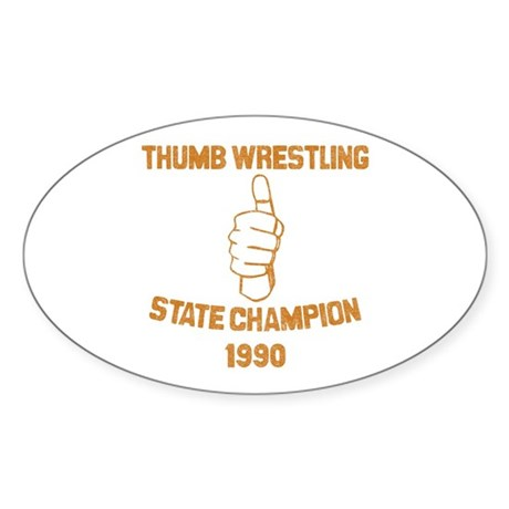 Thumb Wrestling Champ Oval Sticker