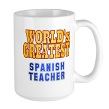 World's Greatest Spanish Teacher Mug