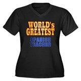 World's Greatest Spanish Teacher Women's Plus Size