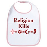 Religion Kills Bib