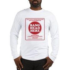 Bang Head Here Stress Reduction Kit Long Sleeve T-