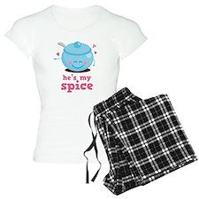 He's My Spice Pajamas