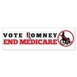 Romney Will End Medicare Bumper Sticker