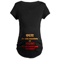 PAS TOUCHE MATERNITE T-Shirt