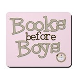 Books before Boys Mousepad