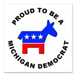 Michigan Democrat Pride Square Car Magnet 3