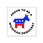 Michigan Democrat Pride Square Sticker 3