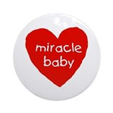 miracle baby Ornament (Round)
