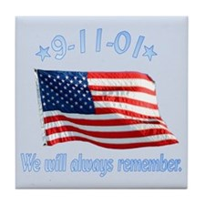 9/11 Tribute - Always Remember Tile Coaster