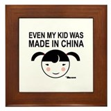 Even My Kid Was Made in China Girl Framed Tile
