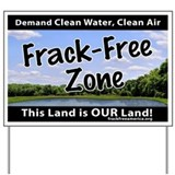Frackfree Zone Yard Sign