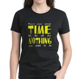 Never enough time to do nothing Tee