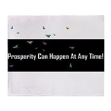 PROSPERITY CAN HAPPEN AT ANY TIME Throw Blanket