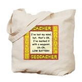 Geocacher Lost Mind Tote Bag