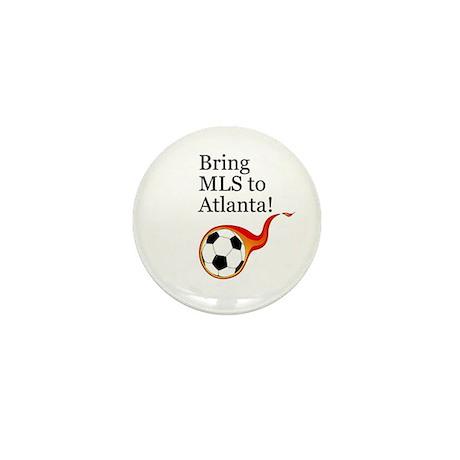 Bring MLS to Atlanta! Mini Button
