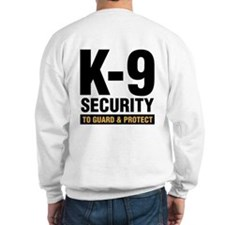 K-9 Security Sweatshirt