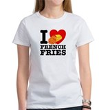 I Love French Fries Tee