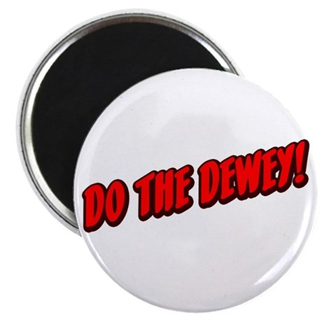 Do The Dewey! Magnet