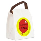 I'm allergic to latex Canvas Lunch Bag