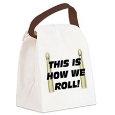 This Is How We Roll Canvas Lunch Bag
