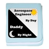 Aerospace Engineer by day, Daddy by night baby bla