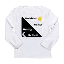 Archivist by day Daddy by night Long Sleeve Infant