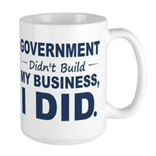 Government Didnt Build It Mug