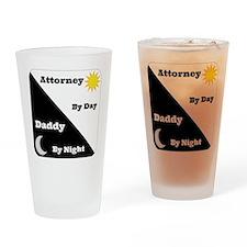 attorney by day Daddy by night Drinking Glass