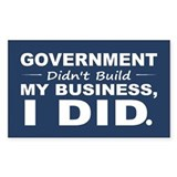 Government Didnt Build It Decal