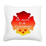 Firefighter Aunt Square Canvas Pillow