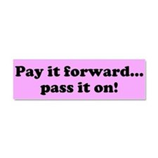 Pay it forward car magnet-pink