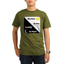 Barber by day Daddy by night T-Shirt