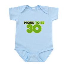 Proud to be 30 Infant Bodysuit
