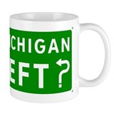 Michigan Left? Mug